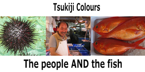 Tsukiji Market Colours
